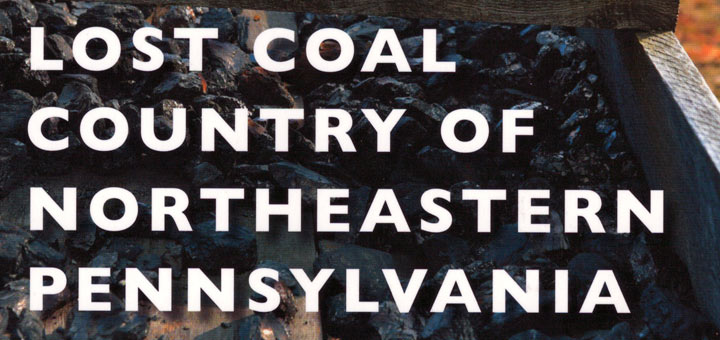 Lost Coal Country of Northeastern Pennsylvania, Lorena Beniquez